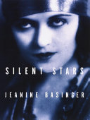 Silent Stars : perceptive, and highly readable look at the greatest...