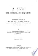 A Nun  Her Friends and Her Order Book PDF