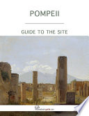 Pompeii. Guide to the Site