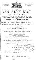 THE NEW ARMY LIST, MILITIA LIST, YEOMANRY CALVARY LIST, AND INDIAN CIVIL SERVICE LIST;