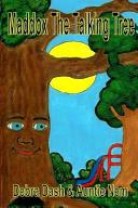 Maddox the Talking Tree