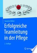 Erfolgreiche Teamleitung in der Pflege