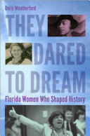 They Dared to Dream
