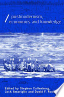 Post Modernism  Economics and Knowledge