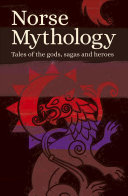 Norse Mythology : down through the centuries in the oral tradition...