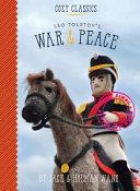 Cozy Classics  War   Peace