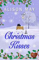 Christmas Kisses (Choc Lit)