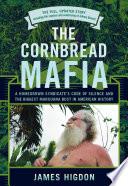 The Cornbread Mafia Book PDF