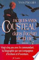 Jacques Yves Cousteau dans l oc  an de la vie