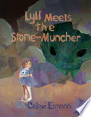 Lyli Meets the Stone Muncher