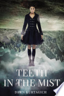 Teeth in the Mist Book PDF