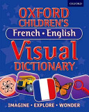 Oxford Children s French English Visual Dictionary
