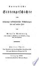 Europäische Sittengeschichte vom ursprunge Volksthümlicher Gestaltungen bis auf unsere Zeit