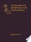 Vorlesungen zur Einf hrung in die Psychoanalyse