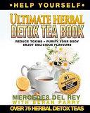 The Ultimate Herbal Detox Tea Book book
