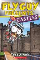 Fly Guy Presents  Castles  Scholastic Reader  Level 2