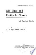 Old Fires and Profitable Ghosts Book PDF