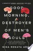 Good Morning  Destroyer of Men s Souls Book PDF