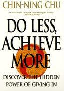 Do Less  Achieve More