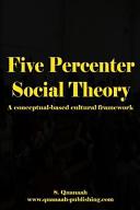 Five Percenter Social Theory