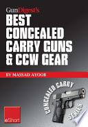 Gun Digest s Best Concealed Carry Guns   CCW Gear eShort