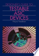 Designer S Guide To Testable Asic Devices