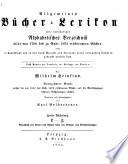 Allgemeines B  cher Lexikon  Bd  1889 92  Bearb  u  hrsg  von K  Bolhoevener  1893 94  2 v