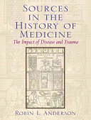 Sources in the History of Medicine