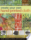 Create Your Own Hand Printed Cloth