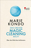 Das gro  e Magic Cleaning Buch