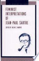 Feminist Interpretations of Jean Paul Sartre