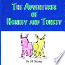 The Adventures of Honkey and Tonkey