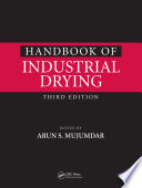 Handbook of Industrial Drying  Third Edition
