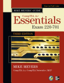 Mike Meyers  CompTIA A  Guide  Essentials  Third Edition  Exam 220 701