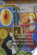 Reconsidering Gender  Time and Memory in Medieval Culture Book PDF