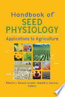 Handbook of Seed Physiology