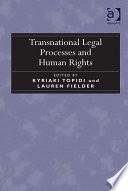 Transnational Legal Processes and Human Rights