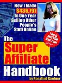 The Super Affiliate Handbook