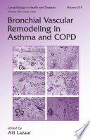 Bronchial Vascular Remodeling In Asthma And Copd book