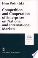 Competition and Cooperation of Enterprises on National and International Markets  19th 20th Century