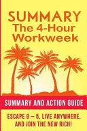 The 4 Hour Work Week Summary