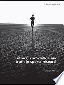 Ethics  Knowledge and Truth in Sports Research
