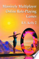 Massively Multiplayer Online Role Playing Games