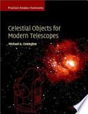 Celestial Objects for Modern Telescopes