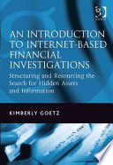 An Introduction to Internet based Financial Investigation