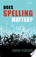 Does Spelling Matter