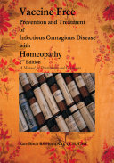Vaccine Free Prevention and Treatment of Infectious Contagious Disease with Homeopathy