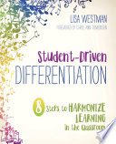 Student Driven Differentiation