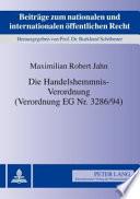 Die Handelshemmnis-Verordnung (Verordnung EG Nr. 3286/94)
