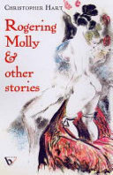 Rogering Molly   Other Stories